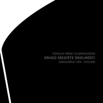 Izložba Tomislava Hršaka i Vladimira Novaka