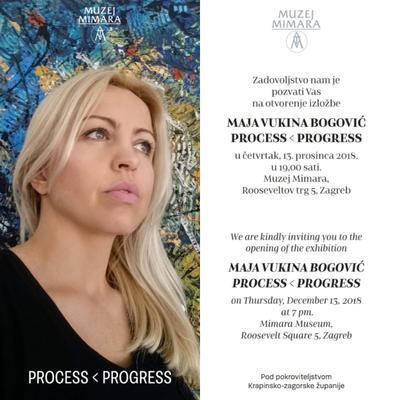 """Izložba Maje Vukina Bogović """"PROCESS  PROGRESS"""""""